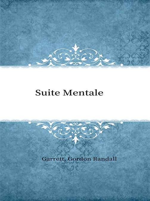 Suite Mentale
