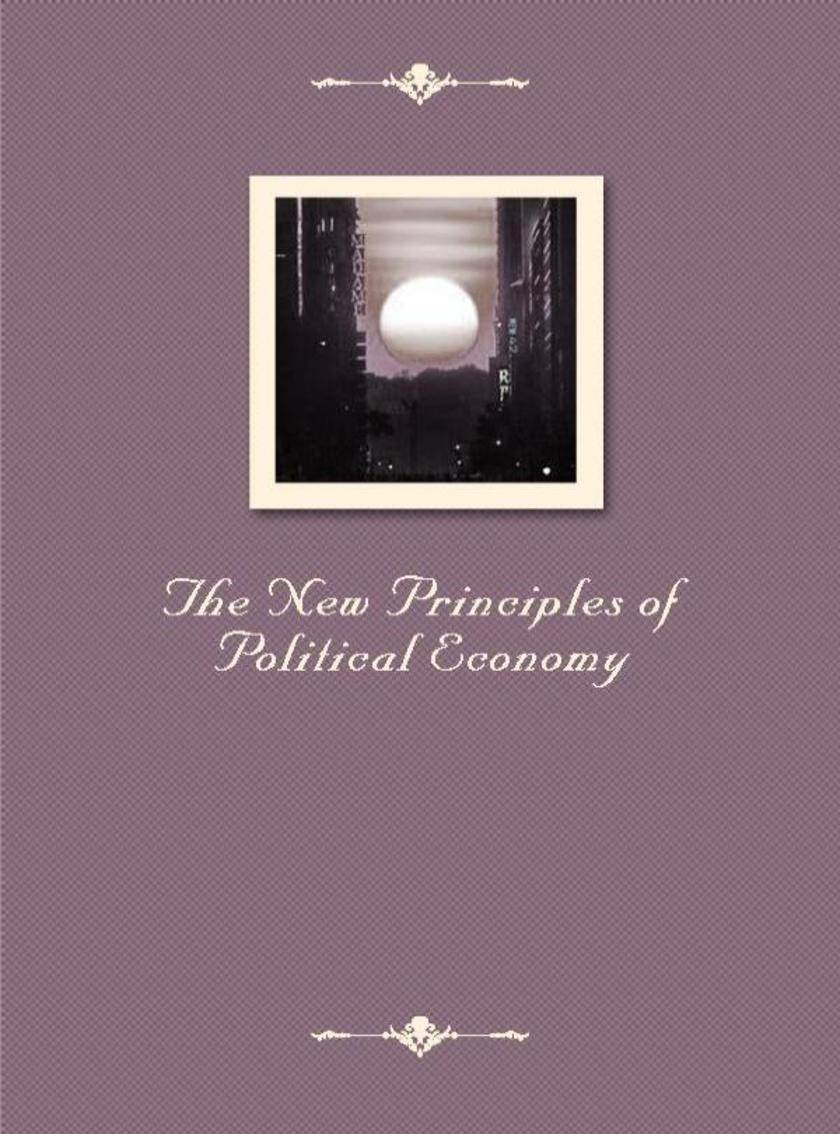 The New Principles of Political Economy