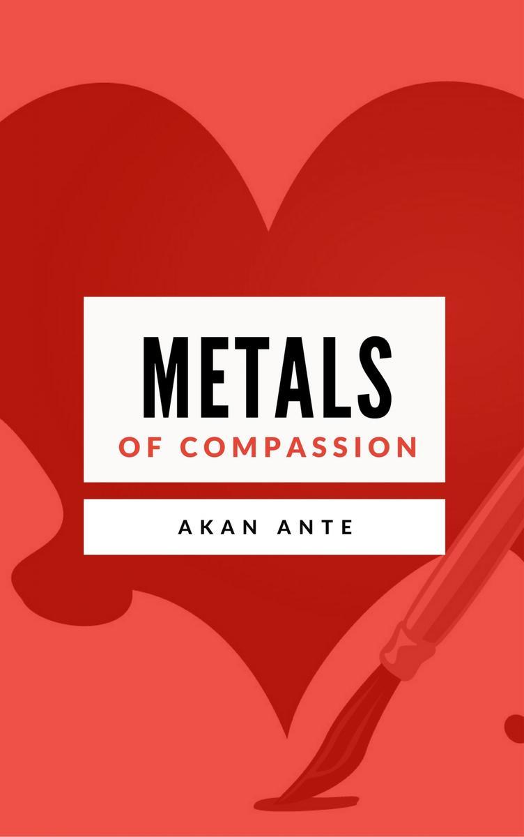 Metals of Compassion