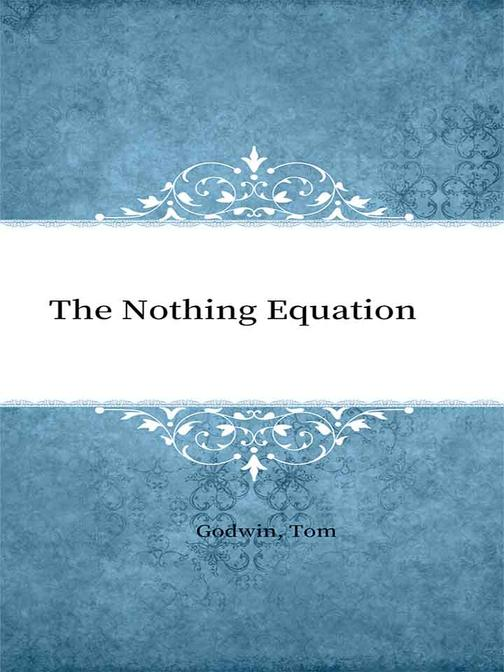 The Nothing Equation