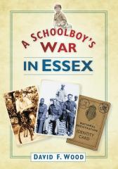 Schoolboy's War in Essex