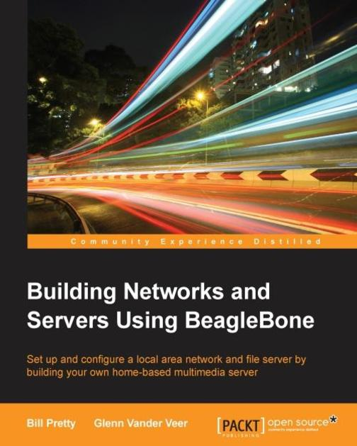 Building Networks and Servers Using BeagleBone