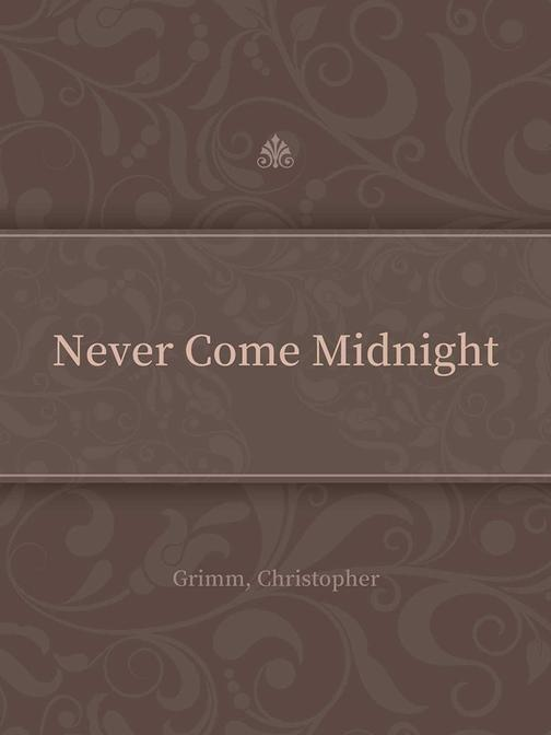 Never Come Midnight