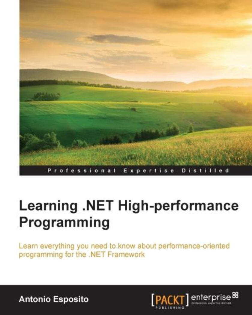 Learning .NET High-performance Programming