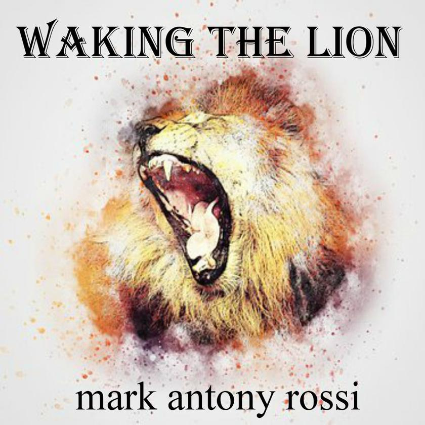 Waking the Lion:Inside Writing (1984 to 2017)
