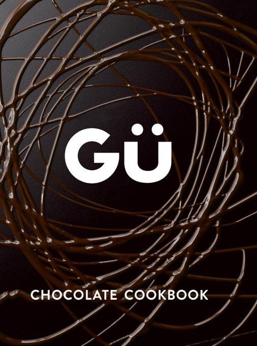 Gü Chocolate Cookbook