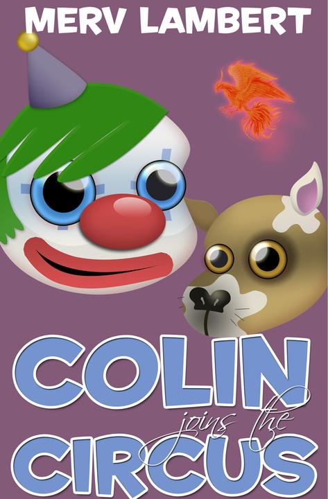 Colin Joins the Circus