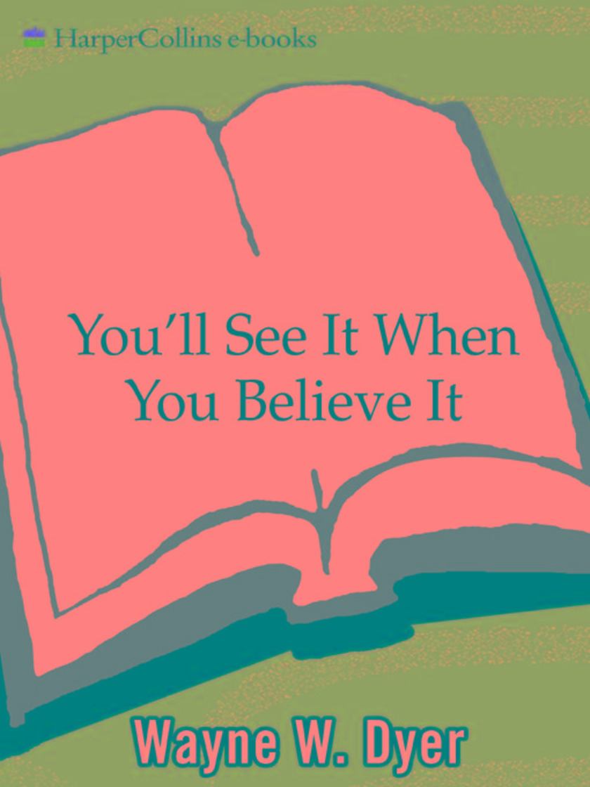 You'll See It When You Believe It