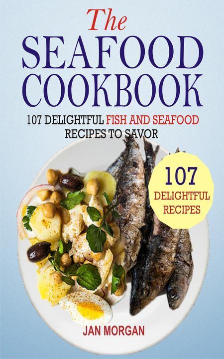 The Seafood Cookbook