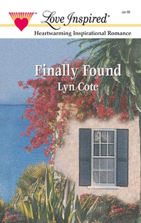 Finally Found (Mills &  Boon Love Inspired)