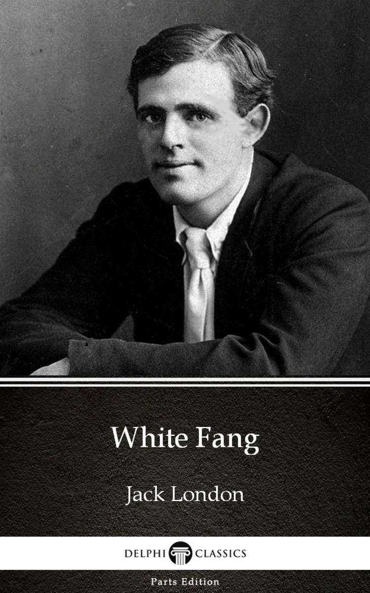 White Fang by Jack London (Illustrated)