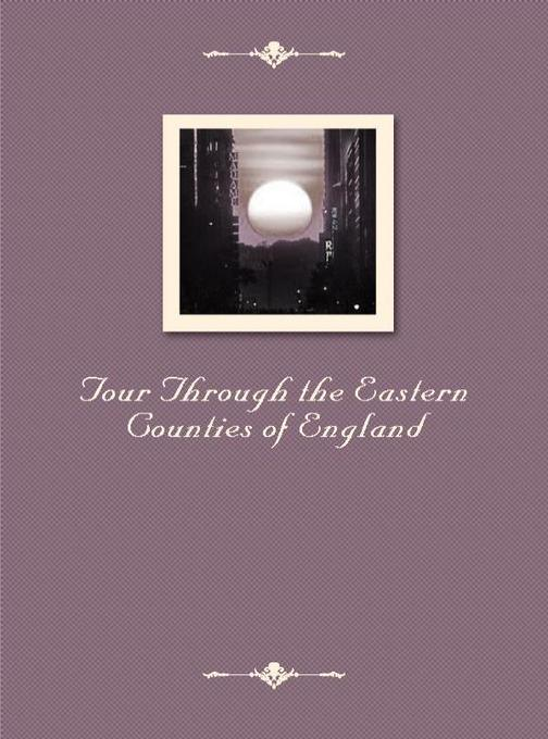 Tour Through the Eastern Counties of England