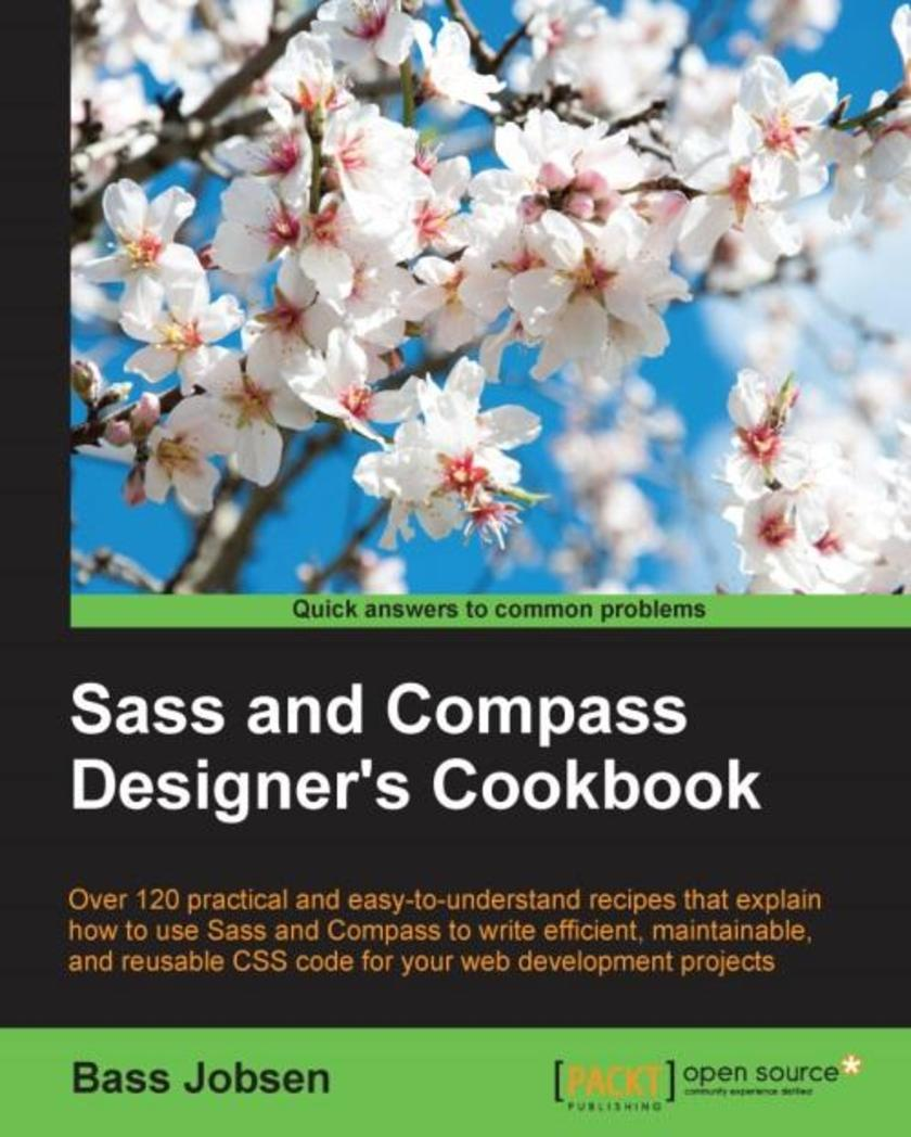 Sass and Compass Designer's Cookbook