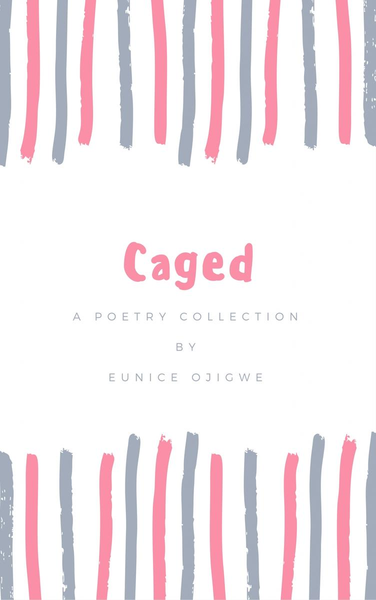 Caged: A Poetry Collection