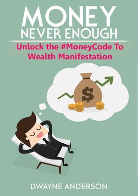 Unlocking the #Moneycode to Wealth Manifestation