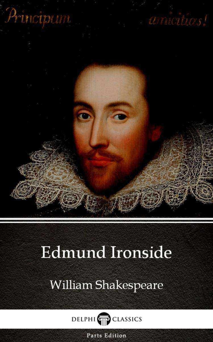 Edmund Ironside by William Shakespeare - Apocryphal (Illustrated)