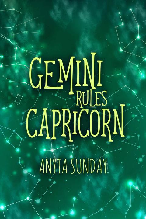 Gemini Rules Capricorn: Signs of Love #3.5