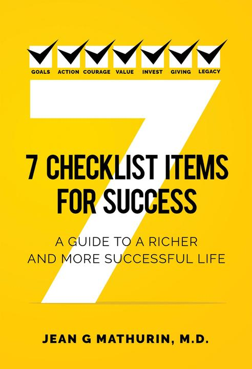 7 Checklist Items for Success:A Guide to a Richer and More Successful Life