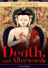 Death, and Afterwards (Unabridged)
