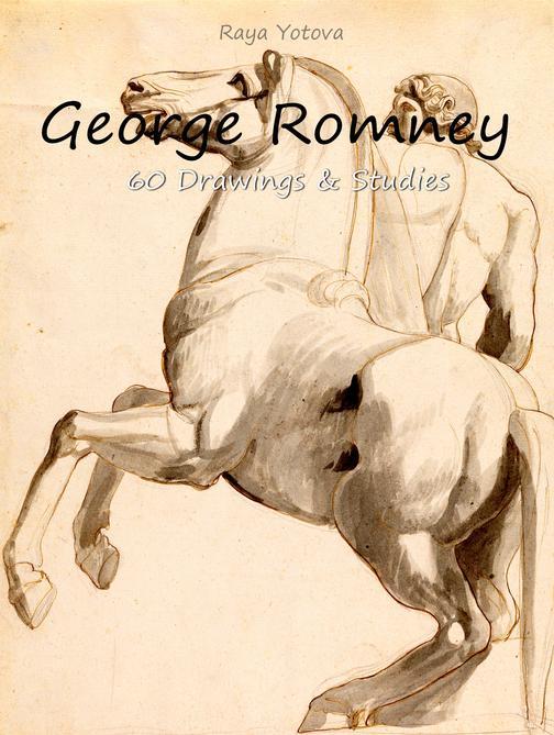 George Romney: 60 Drawings & Studies (Colour Plates)