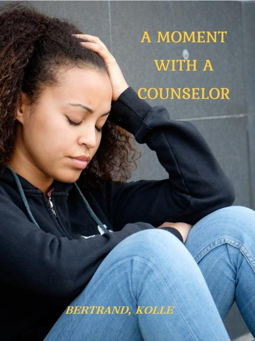 A Moment with A Counselor