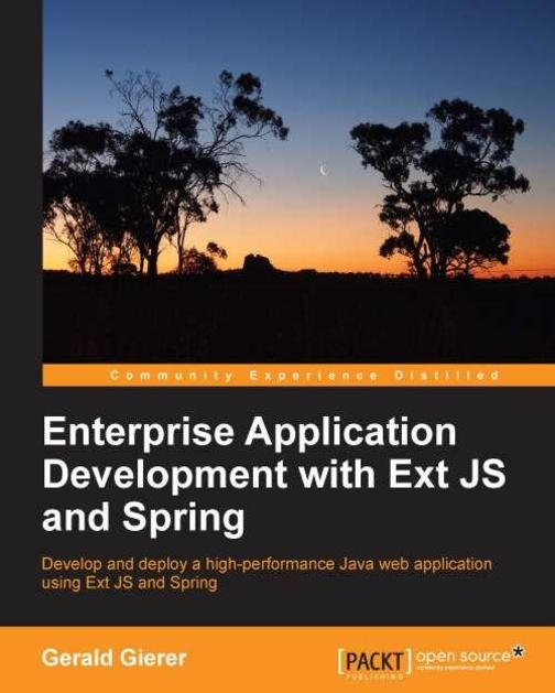 Enterprise Application Development with ExtJS and Spring