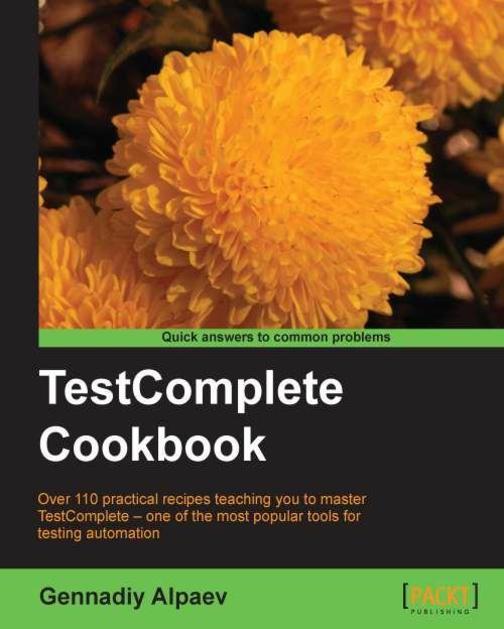 TestComplete Cookbook