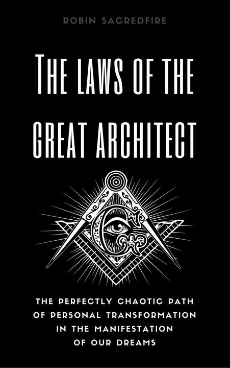 The Laws of the Great Architect
