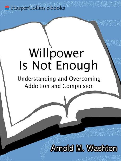 Willpower Is Not Enough