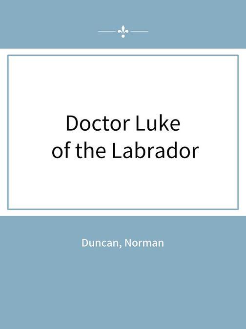 Doctor Luke of the Labrador