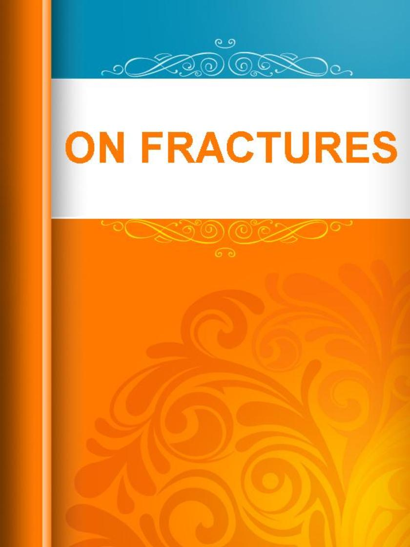 ON FRACTURES