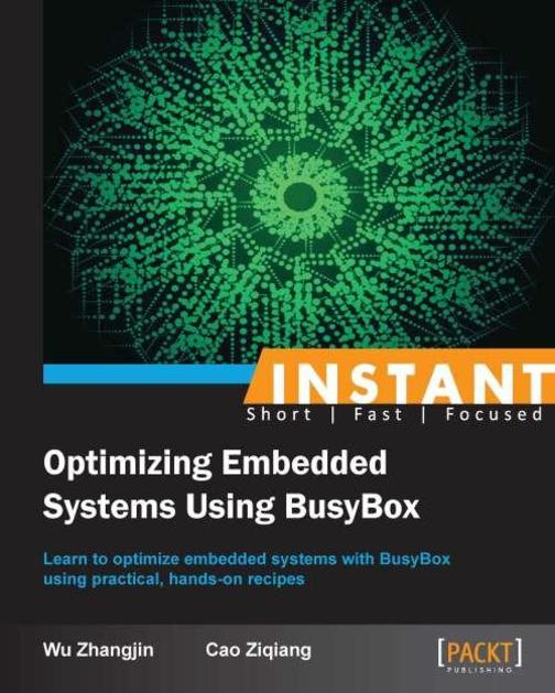 Instant Optimizing Embedded Systems using Busybox