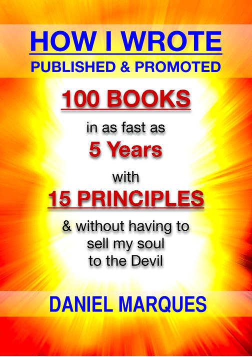 How I Wrote, Published and Promoted 100 Books