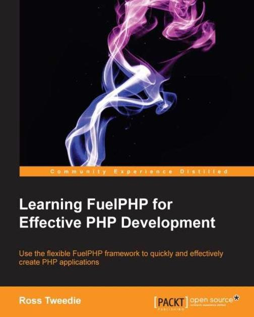 Learning FuelPHP for Effective PHP Development
