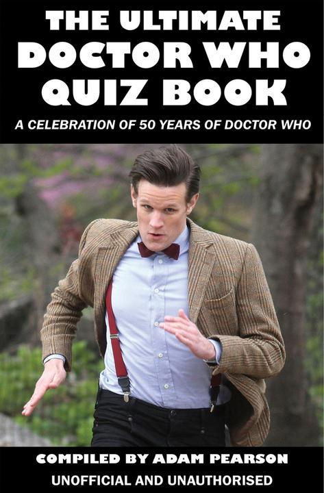 Ultimate Doctor Who Quiz Book