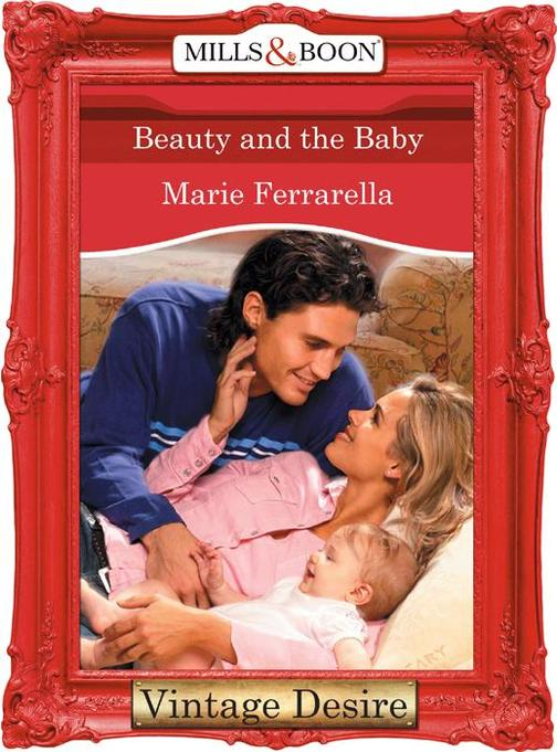 Beauty and the Baby (Mills &  Boon Desire)