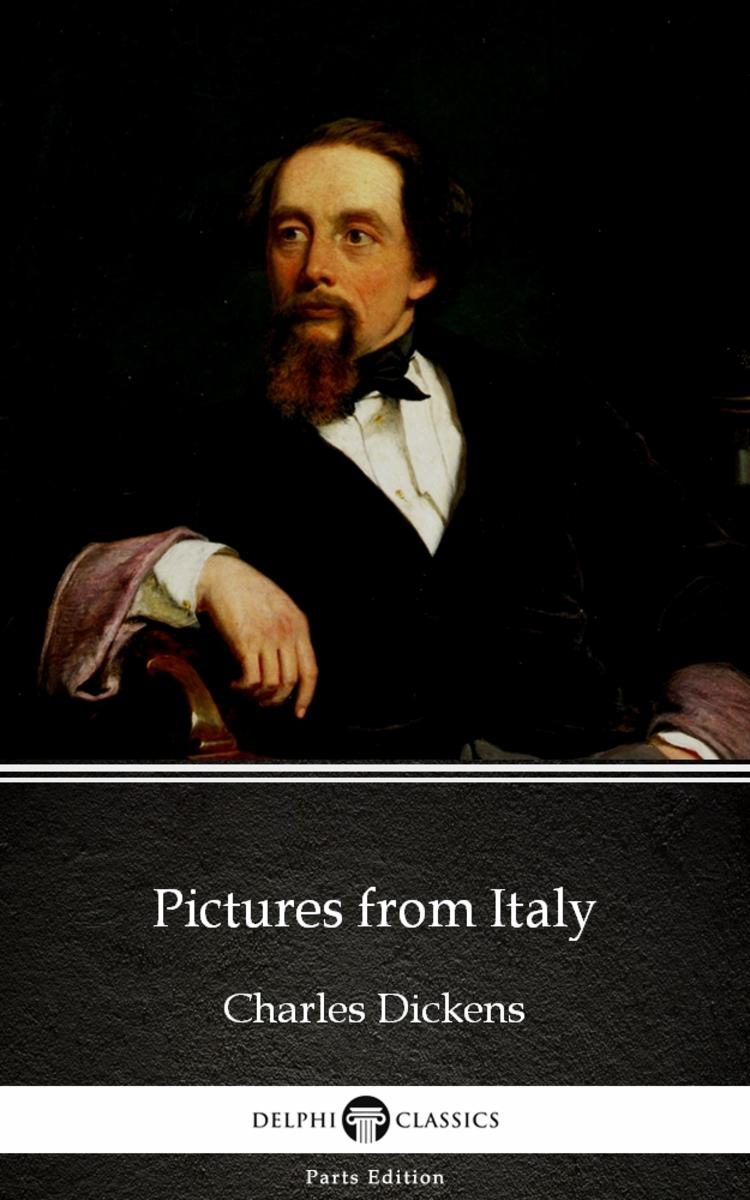 Pictures from Italy by Charles Dickens (Illustrated)