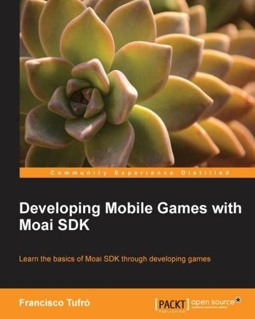 Developing Mobile Games with MOAI SDK