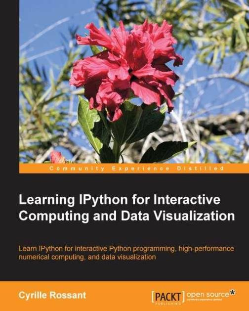 Learning IPython for Interactive Computing and Data Visualization