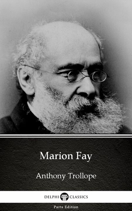 Marion Fay by Anthony Trollope (Illustrated)