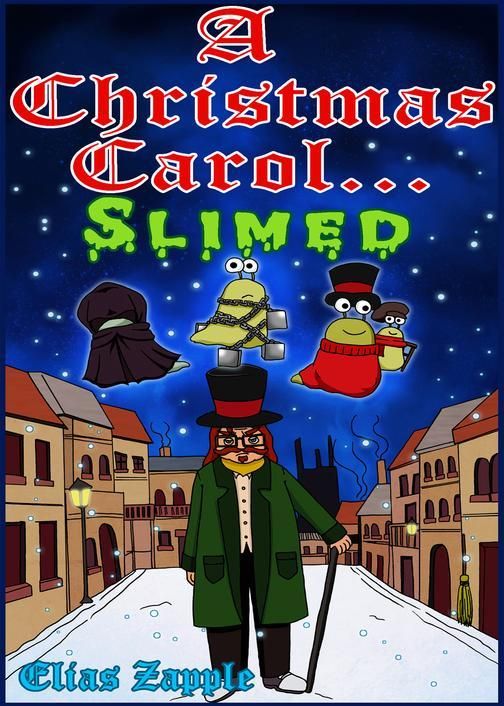 A Christmas Carol... Slimed: American-English Edition