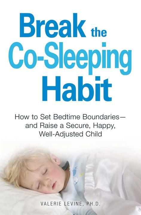 Break the Co-Sleeping Habit