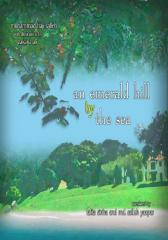 An Emerald Hill by The Sea: Nature Poems of USM