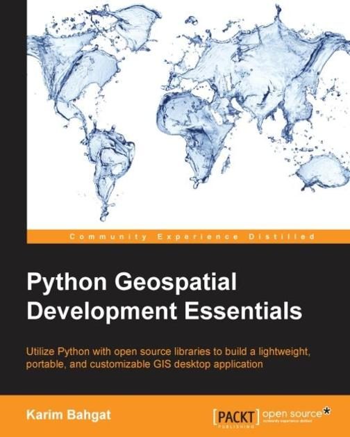Python Geospatial Development Essentials