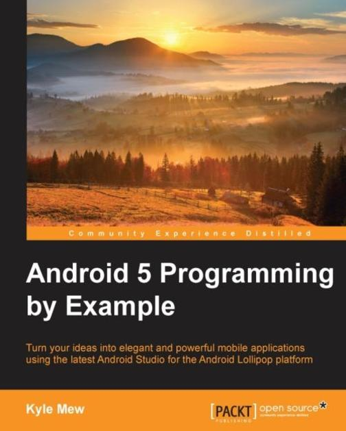 Android 5 Programming by Example