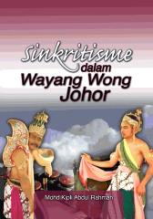 Sincritism in Wayang Wong Johor