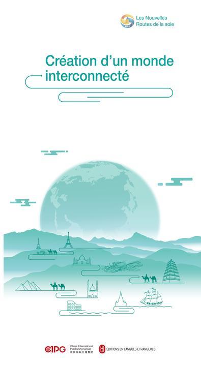 """""""一带一路""""故事——设施联通·打造互联互通世界(法文)"""
