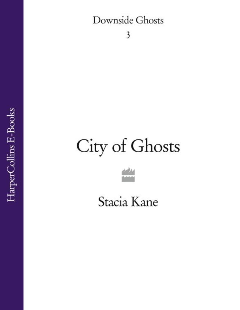 City of Ghosts (Downside Ghosts, Book 3)