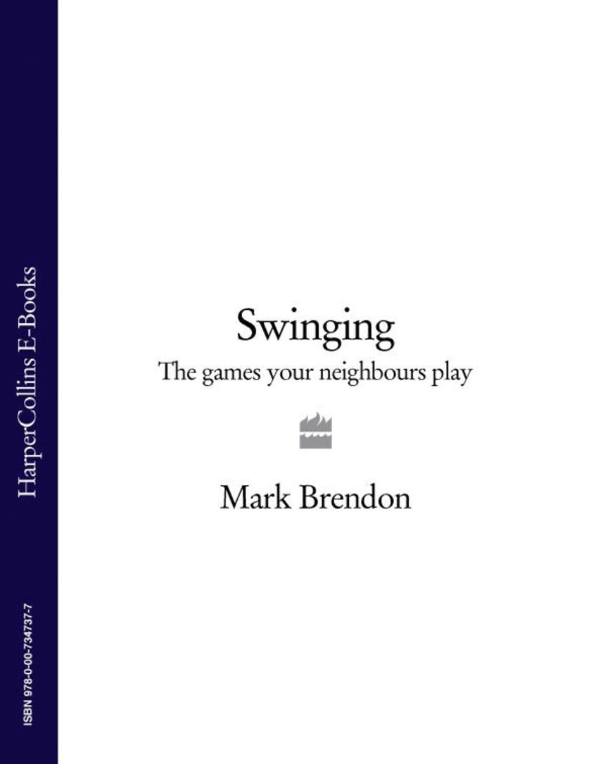 Swinging: The Games Your Neighbours Play