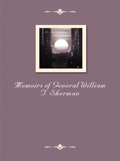 Memoirs of General William T. Sherman